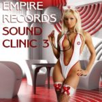 Empire Records — Sound Clinic 3 (2017)