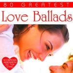 80 Greatest Love Ballads (2017)
