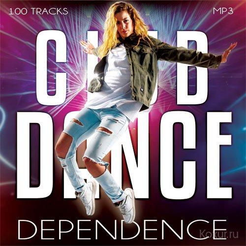 Club Dance Dependence (2017)